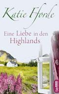 Eine Liebe in den Highlands - Katie Fforde - E-Book