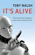 It's alive - Toby Walsh - E-Book