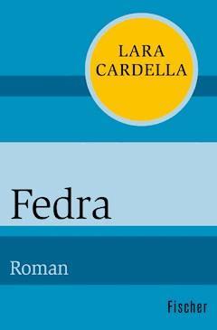Fedra - Lara Cardella - E-Book