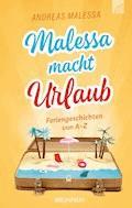 Malessa macht Urlaub - Andreas Malessa - E-Book