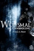 Wolfsmal - Aurelia L. Night - E-Book