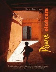Pisane słońcem - Maciek Roszkowski - ebook