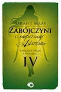 Zabójczyni i imperium Adarlanu - Sarah J. Maas - ebook