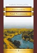 Nad Niemnem - Eliza Orzeszkowa - ebook + audiobook