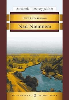 Nad Niemnem - Eliza Orzeszkowa - ebook