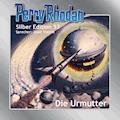 Perry Rhodan Silber Edition 53: Die Urmutter - Clark Darlton - Hörbüch