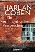 Ein verhängnisvolles Versprechen - Harlan Coben - E-Book
