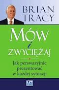Mów i zwyciężaj - Brian Tracy - ebook
