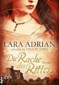 Die Rache des Ritters - Lara Adrian - E-Book
