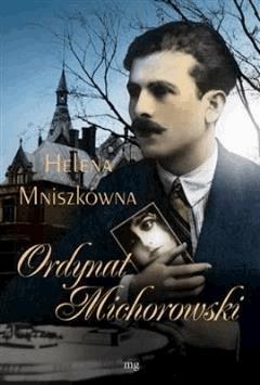 Ordynat Michorowski - Helena Mniszkówna - ebook