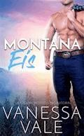 Montana Eis - Vanessa Vale - E-Book