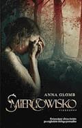 Śmierciowisko - Anna Głomb - ebook + audiobook
