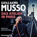 Das Atelier in Paris - Guillaume Musso - Hörbüch