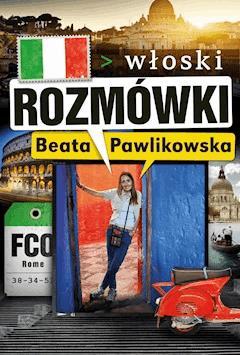 Rozmówki. Włoski - Beata Pawlikowska - ebook