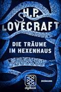 Die Träume im Hexenhaus - H.P. Lovecraft - E-Book
