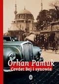 Cevdet Bej i synowie - Orhan Pamuk - ebook
