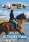 Atlas jeździectwa - Jagoda Bojarczuk - ebook