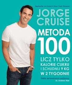 Metoda 100. Licz tylko kalorie cukrowe - Jorge Cruise - ebook