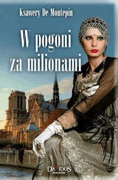 W pogoni za milionami - Ksawery de Montepin - ebook