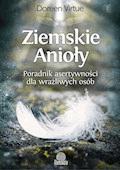 Ziemskie Anioły. Poradnik asertywności dla wrażliwych osób - Doreen Virtue - ebook