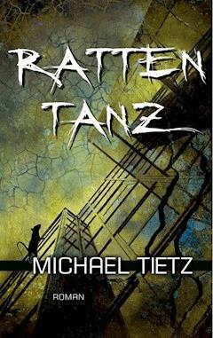 1d36aecaf75f52 Rattentanz - Michael Tietz - E-Book - Legimi online