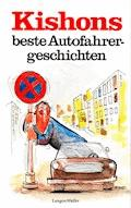 Kishons beste Autofahrergeschichten - Ephraim Kishon - E-Book