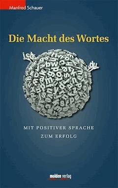 Die Macht des Wortes - Manfred Schauer - E-Book