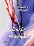 Silencio Forzado - Annemarie Nikolaus - E-Book
