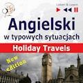Angielski w typowych sytuacjach. Holiday Travels – New Edition - Dorota Guzik, Anna Kicińska, Joanna Bruska - audiobook