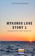 Mykonos Love Story 3 - Michael Markaris - E-Book
