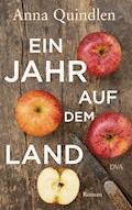 Ein Jahr auf dem Land - Anna Quindlen - E-Book