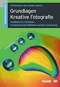Grundlagen Kreative Fotografie - Peter Uhl - E-Book