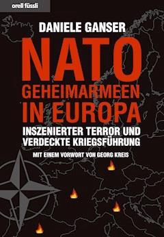 Nato-Geheimarmeen in Europa - Daniele Ganser - E-Book