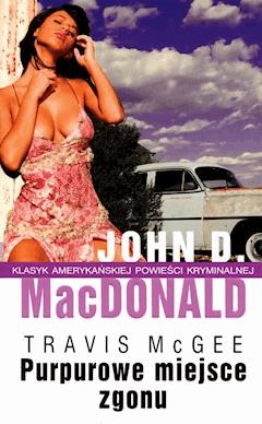 Purpurowe miejsce zgonu - John D. MacDonald - ebook