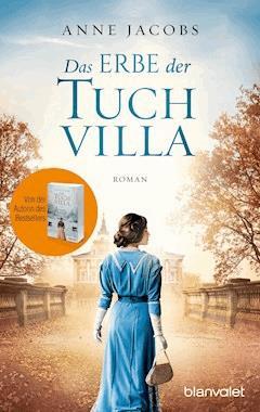 Das Erbe der Tuchvilla - Anne Jacobs - E-Book