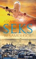 Seks w samolocie - Aśka Wiśniewska - ebook