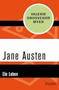 Jane Austen - Valerie Grosvenor Myer - E-Book