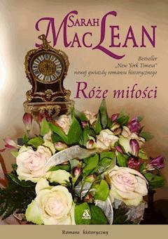 Róże miłości - Sarah Maclean - ebook