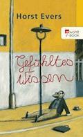 Gefühltes Wissen - Horst Evers - E-Book