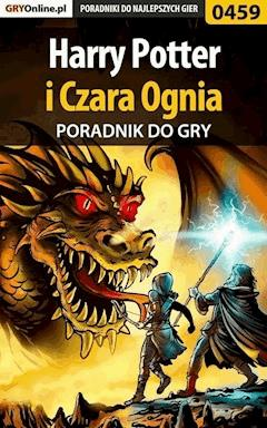"Harry Potter i Czara Ognia - poradnik do gry - Karolina ""Krooliq"" Talaga - ebook"