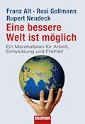 Eine bessere Welt ist möglich - Franz Alt - E-Book