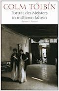 Porträt des Meisters in mittleren Jahren - Colm Tóibín - E-Book