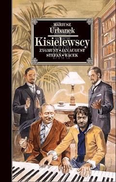 Kisielewscy - Mariusz Urbanek - ebook