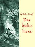 Das kalte Herz - Wilhelm Hauff - E-Book + Hörbüch
