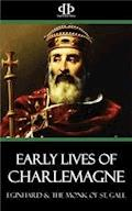 Early Lives of Charlemagne - Eginhard - E-Book