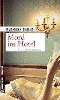 Mord im Hotel - Hermann Bauer - E-Book