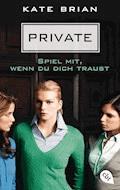 Private - Spiel mit, wenn du dich traust - Kate Brian - E-Book