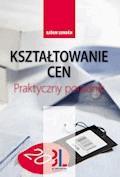 Kształtowanie cen - praktyczny poradnik - Björn Lundén - ebook