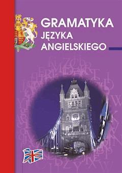 Gramatyka języka angielskiego - Katarzyna Kłobukowska - ebook