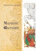 Mądrość Wiedźmy - Marek Pietrachowicz - ebook